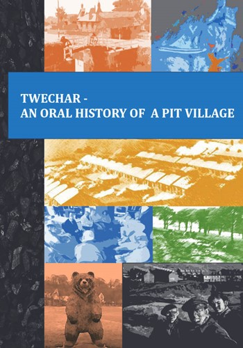 Twechar - An Oral History of a Pit Village